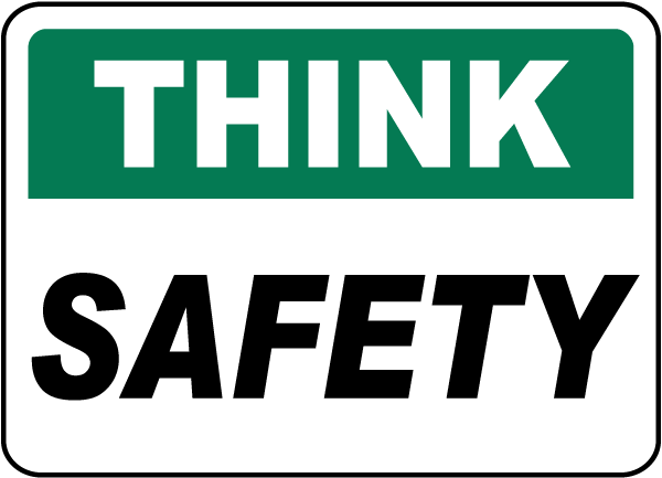Think Safety Sign