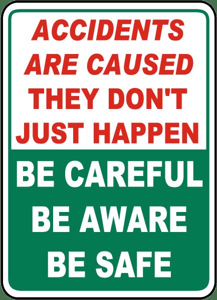 Be Careful Be Aware Be Safe Sign