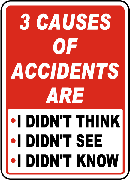 3 Causes of Accidents Sign