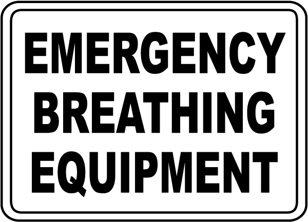 Emergency Breathing Equipment Sign