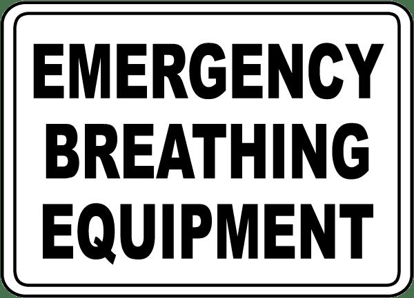 Emergency Breathing Equipment Sign