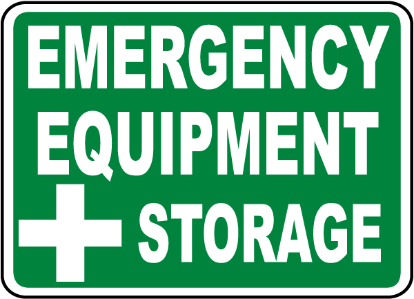 Emergency Equipment Storage Sign