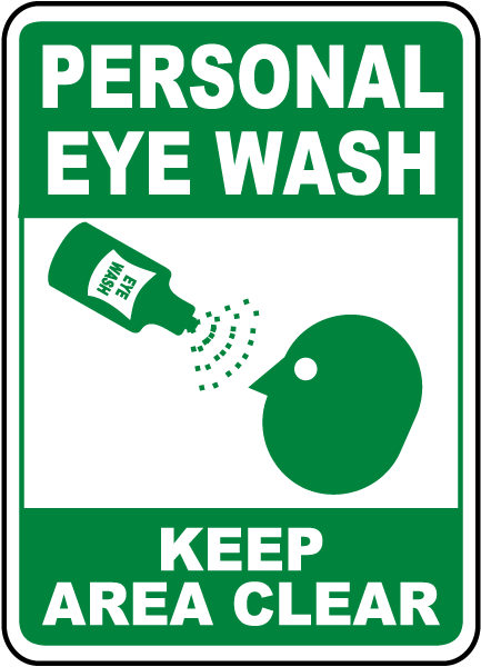 Personal Eye Wash Keep Area Clear Sign