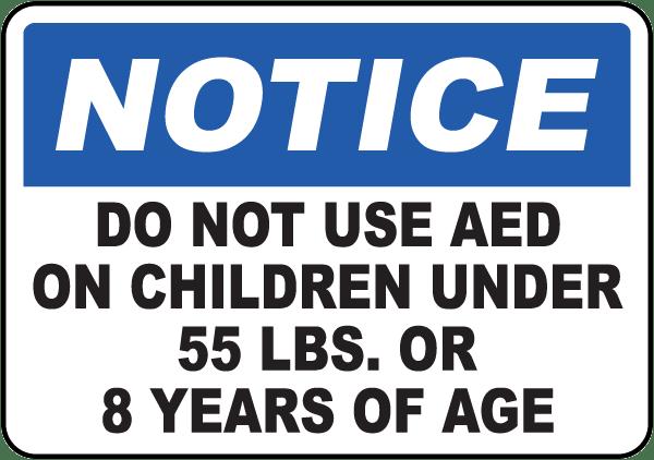 Notice AED on Children Label