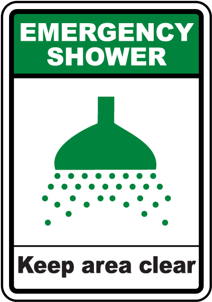 Emergency Shower Keep Area Clear Sign
