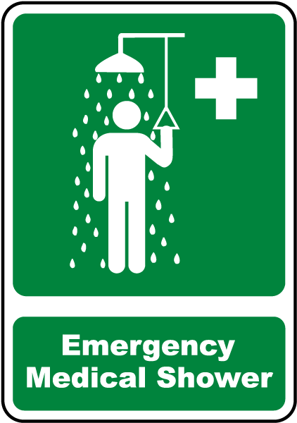 Emergency Medical Shower Sign