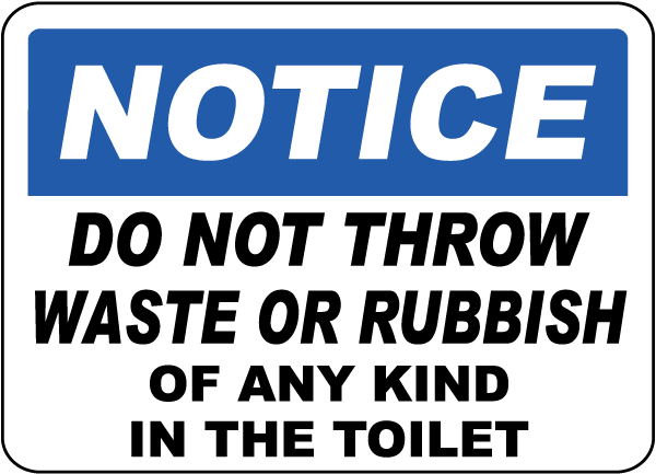 No Waste or Rubbish In Toilet Sign