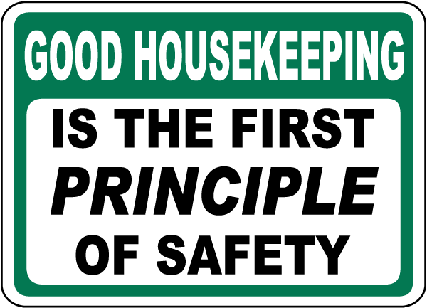 Good Housekeeping First Principle Sign
