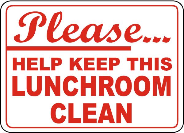 Keep Lunchroom Clean Sign
