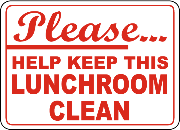 Keep Lunchroom Clean Sign