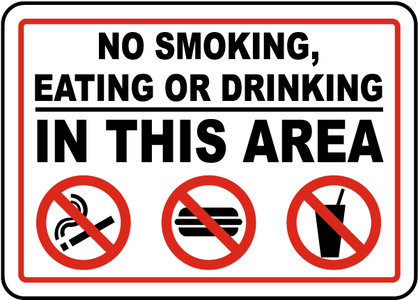 No Smoking Eating Drinking In Area Sign
