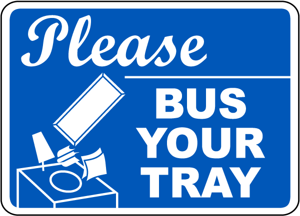Please Bus Your Tray Sign
