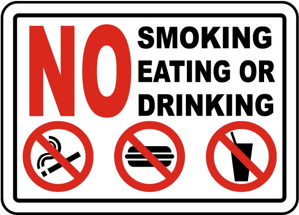 No Smoking Eating or Drinking Sign