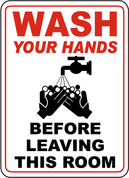 Wash Your Hands Before Leaving Label
