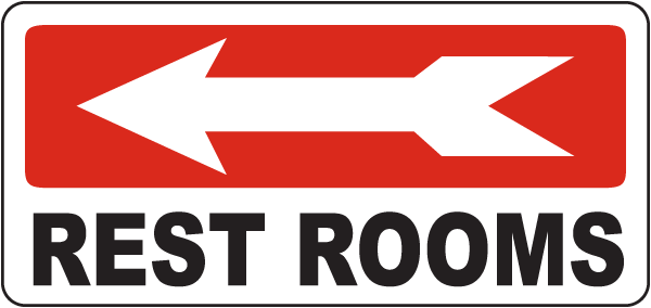 Rest Rooms (Left Arrow) Sign
