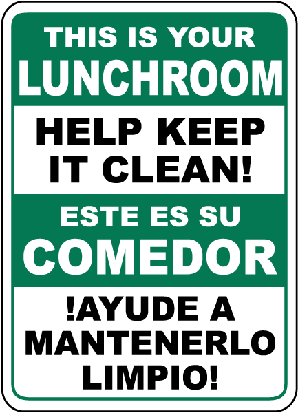 Bilingual Help Keep Your Lunchroom Clean Sign