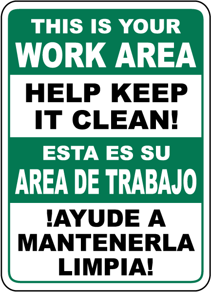 Bilingual Help Keep Your Work Area Clean Sign