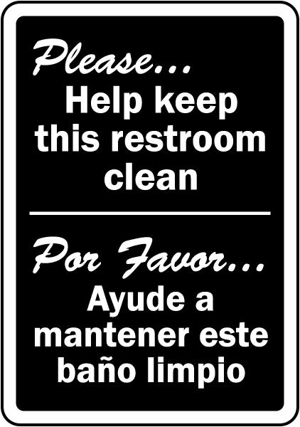 Bilingual Keep This Restroom Clean Sign