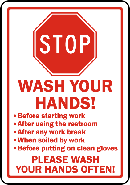 Stop Wash Your Hands! Before starting work sign