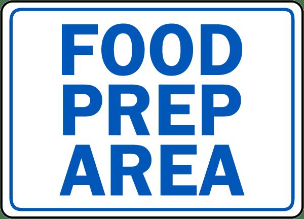 Food Prep Area Sign