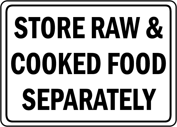 Store Raw & Cooked Food Separately Sign