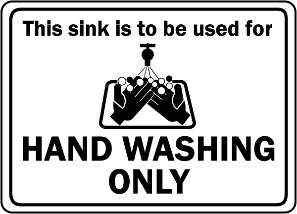 Sink For Hand Washing Only Sign