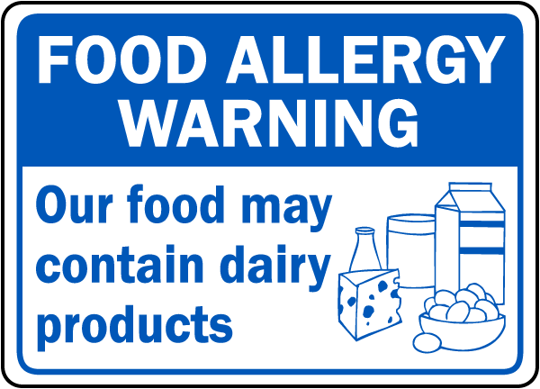 Food Allergy Warning: Our food may contain dairy products sign