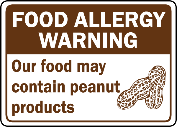 Food May Contain Peanut Sign