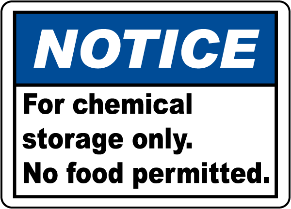 Notice For Chemical Storage Only Sign