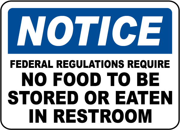 No Food To Be Eaten In Restroom Sign
