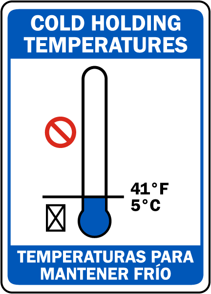 Bilingual Cold Holding Temperatures Sign