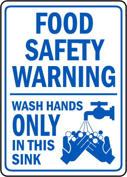 Wash Hands Only In This Sink Sign