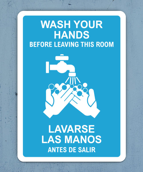 Bilingual Wash Your Hands Before Leaving This Room Sign