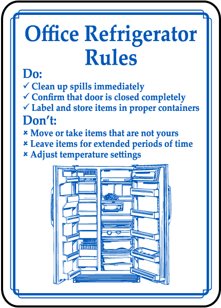 office refrigerator rules sign by safetysign com