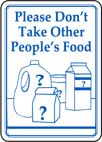 Don't Take Other People's Food Sign