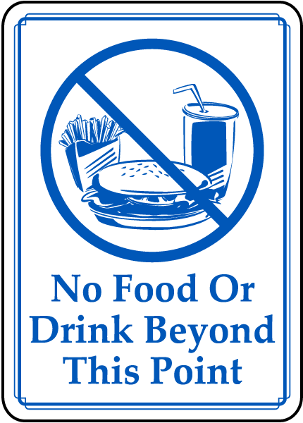 No Food or Drink Beyond This Sign
