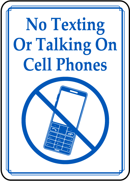 No Texting or Talking on Cell Phones Sign