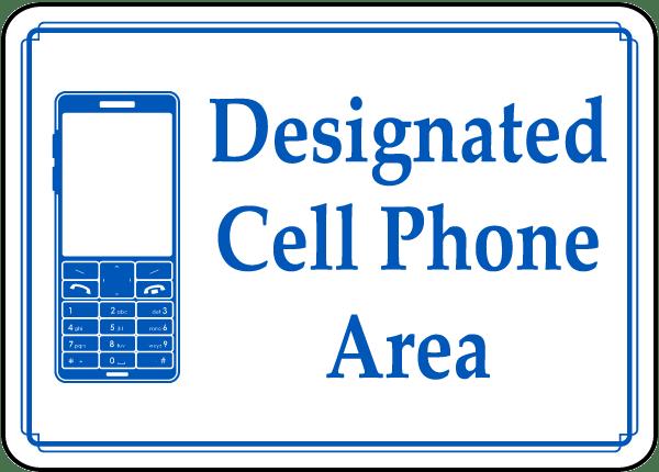Designated Cell Phone Area Sign