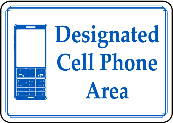 Designated Cell Phone Area sign