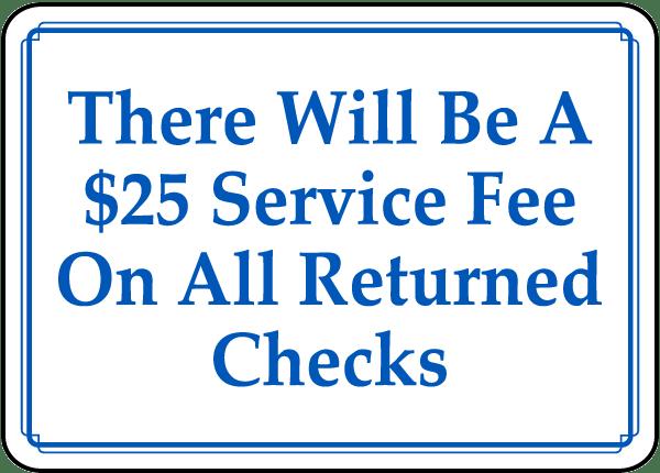 $25 Fee For Returned Checks Sign