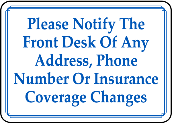 Notify Front Desk of Changes Sign