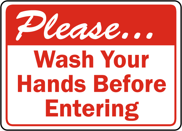 Wash Hands Before Entering Label