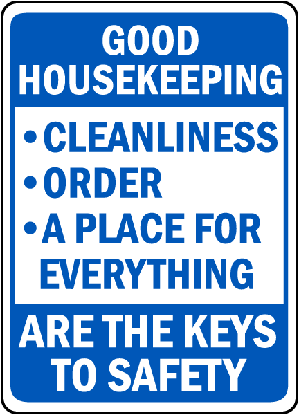 Good Housekeeping Keys To Safety Sign
