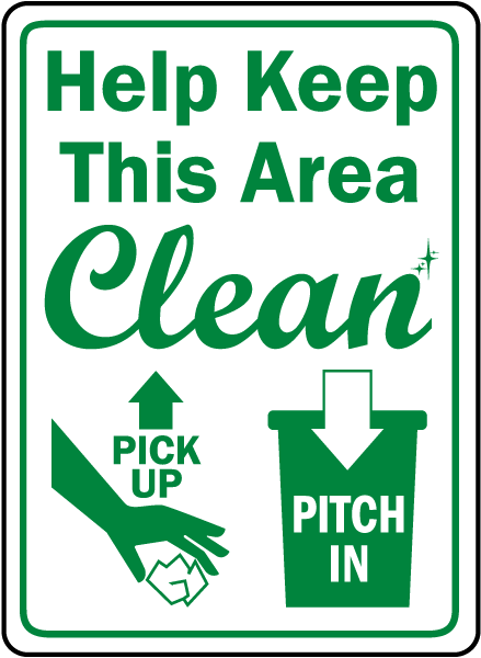 Help Keep This Area Clean Sign