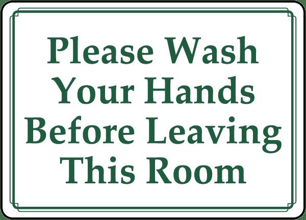 Wash Hands Before Leaving Label