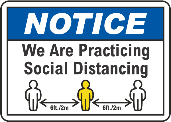 We Are Practicing Social Distancing Sign
