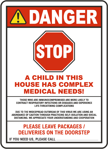 Stop A Child In This House Has Complex Medical Needs Sign