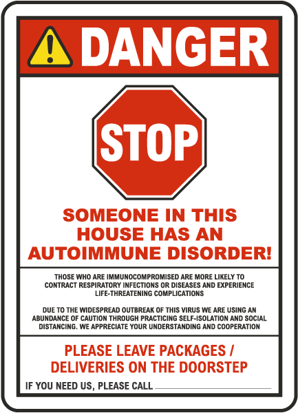 Stop Someone In This House Has An Autoimmune Disorder Sign