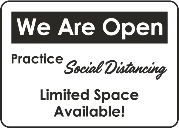 We Are Open Practice Social Distancing Sign