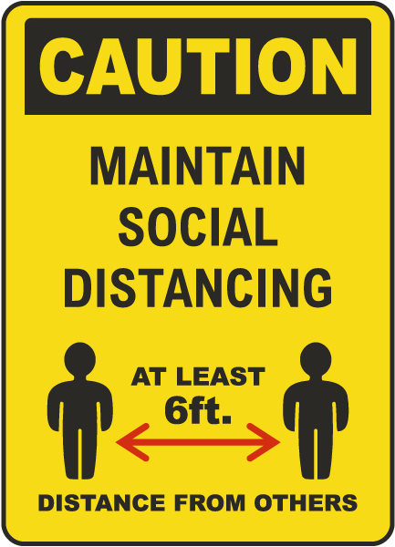 Maintain Social Distancing At Least 6 Ft Sign